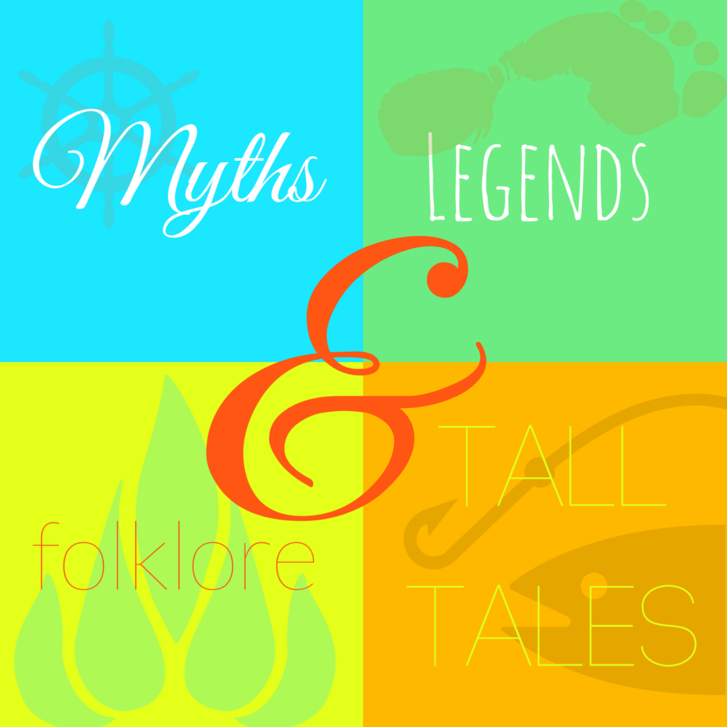Myths legends folklore tall tales